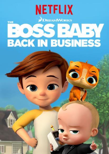 The Boss Baby: Back in Business S01 เดอะ บอส เบบี้: นายใหญ่คืน ...